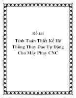 Đề tài Tính Toán Thiết Kế Hệ Thống Thay Dao Tự Động Cho Máy Phay CNC pot