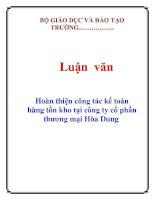Luận văn: Hoàn thiện công tác kế toán hàng tồn kho tại công ty cổ phần thương mại Hòa Dung pdf