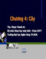 Bài giảng Cấu trúc dữ liệu và giải thuật: Chương 4 - ThS. Phạm Thanh An
