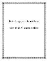 Trẻ có nguy cơ bị rối loạn tâm thần vì game online potx