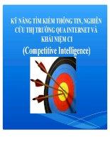 kỹ năng tìm kiếm thông tin, nghiên cứu thị trường qua internet và khái niệm ci (competitive intelligence)