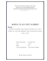 Khóa luận tốt nghiệp: Nâng cao hiệu quả hoạt động của các công ty chứng khoán Việt Nam giai đoạn 2010 - 2015