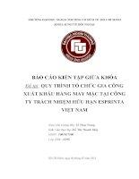 báo cáo kiến tập :QUY TRÌNH TỔ CHỨC GIA CÔNG XUẤT KHẨU HÀNG MAY MẶC TẠI CÔNG TY TRÁCH NHIỆM HỮU HẠN ESPRINTA VIỆT NAM