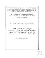 Chuyên đề : Phát triển khoa học và trọng dụng nhân tài của thăng long Hà Nội: Vai trò khoa học trong lịch sử phát triển của Thăng Long Hà Nội