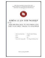 Môi trường đầu tư bất động sản Việt Nam: thực trạng và giải pháp