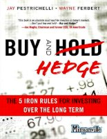 buy and hedge - 5 iron rules - petrichelli 2011