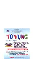 TỪ VỰNG ĐỂ THI ĐẬU TOEFL, TOEIC, IELTS, SAT, GRE, GMAT...