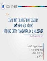 xây dựng chương trình quản lý nhà hàng vừa và nhỏ sử dụng entity framework, c# & sql server đề tài