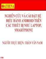 nghiên cứu và cài đặt hệ điều hành android trên các thiết bị như laptop, smartphone