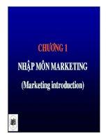 Bài giảng Quản trị maketing: Chương 1 - Nhập môn marketing