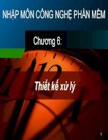 Công nghệ phần mềm chương 6 thiết kế xử lý