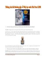 Những câu hỏi thường gặp về máy lọc nước Bio Pure K100