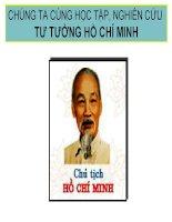 Chương 1 Nguồn gốc, quá trình hình thành và phát triển, đối tượng, nhiệm vụ và ý nghĩa học tập tư tưởng Hồ Chí Minh