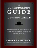 The curmudgeons guide to getting ahead - Charles murray
