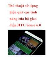 Thủ thuật sử dụng hiệu quả các tính năng của bộ giao diện HTC sense 6 0
