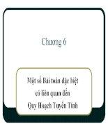 Phương pháp phân tích định lượng - Chương 6 Một số bài toán đặc biệt liên quan đến hoạch định tuyến tính