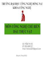 Bài giảng Công nghệ chế biến dầu thực vật - GV. Trần Thị Hà