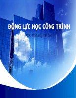 Bài giảng Động lực học công trình - PGS. TS. Dương Văn Thứ