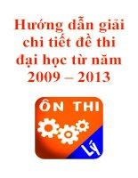 hướng dẫn giải chi tiết đề thi đại học vật lý  từ năm 2009 -2013