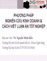Bài giảng Phương pháp nghiên cứu kinh doanh và cách viết luận án tốt nghiệp  Thạc sĩ Nguyễn Minh Kiều