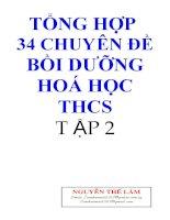 Tổng hợp 34 chuyên đề bồi dưỡng hóa học Trung học cơ sở tập  2