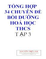 Tổng hợp 34 chuyên đề bồi dưỡng hóa học Trung học cơ sở tập  3