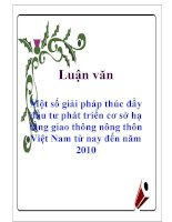 Luận văn: Một số giải pháp thúc đẩy đầu tư phát triển cơ sở hạ tầng giao thông nông thôn Việt Nam từ nay đến năm 2010 pot