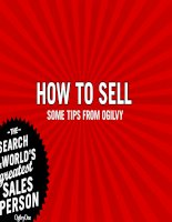 How to Sell -  Some tips from one of the most accomplished advertisers