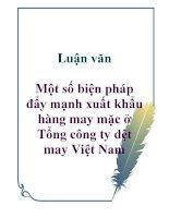 Luận văn: Một số biện pháp đẩy mạnh xuất khẩu hàng may mặc ở Tổng công ty dệt may Việt Nam pptx