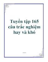 Tuyển tập 165 câu trắc nghiệm hay và khó ppt