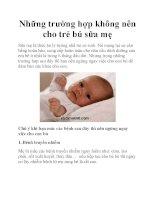 Những trường hợp không nên cho trẻ bú sữa mẹ ppt