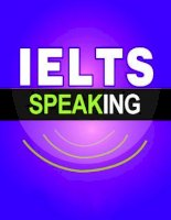Tổng hợp các bài thi IELTS speaking  gần đây