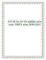 122 đề ôn thi tốt nghiệp môn toán THPT năm 2010-2011 potx