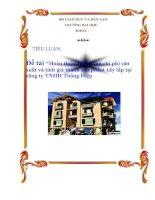 """Luận văn: """"Hoàn thiện hạch toán chi phí sản xuất và tính giá thành sản phẩm xây lắp tại công ty TNHH Thông Hiệp"""" pdf"""