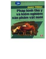 Giáo trình pháp lênh thú y và kiểm nghiệm sản phẩm vật nuôi part 1 pot
