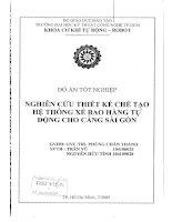 Nghiên cứu thiết kế chế tạo hệ thống xé bao hàng tự động cho cảng Sài Gòn