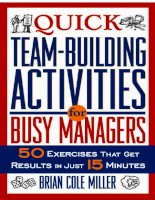 Quick Team-Building Activities for Busy Managers: 50 Exercises That Get Results in Just 15 Minutes_1 potx