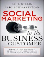 Social Marketing to the Business Customer Listen to Your B2B Market Generate Major Account Leads and Build Client Relationships by Paul Gillin and Eric Schwartzman_1 doc
