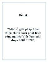 """Đề tài: """"Một số giải pháp hoàn thiện chính sách phát triển công nghiệp Việt Nam giai đoạn 2001 2020"""", pdf"""