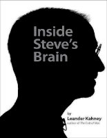 Inside Steve''''s Brain Business Lessons from Steve Jobs, the Man Who Saved Apple by Leander Kahney_1 pot