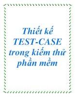 Thiết kế TEST-CASE trong kiếm thử phần mềm docx