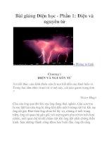 Bài giảng Điện học - Phần 1: Điện và nguyên tử pptx