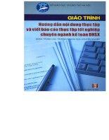 Giáo trình hướng dẫn nội dung thực tập và viết báo cáo thực tập tốt nghiệp chuyên ngành kế toán DNSK part 1 doc