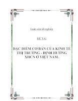 Đề tài: ĐẶC ĐIỂM CƠ BẢN CỦA KINH TẾ THỊ TRƯỜNG ĐỊNH HƯỚNG XHCN Ở VIỆT NAM. potx