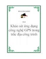 """Đề tài: """"Khảo sát ứng dụng công nghệ GPS trong trắc địa công trình"""" ppt"""