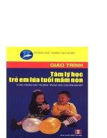 Giáo trình tâm lý học trẻ em lứa tuổi mần non part 1 pptx