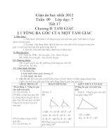 Giáo án hay nhất 2012 Tuần 09 Lớp dạy: 7 Tiết 17 Chương II TAM GIÁC § 1 TỔNG BA GÓC CỦA MỘT TAM GIÁC pdf