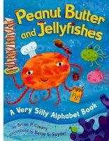 Peanut Butter And Jellyfishes: A Very Silly Alphabet Book pptx
