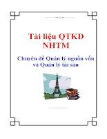 Tài liệu QTKD NHTM - Chuyên đề Quản lý nguồn vốn và Quản lý tài sản docx