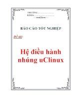 báo cáo tốt nghiệp  hệ điều hành nhúng uclinux